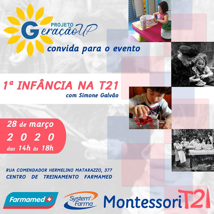 Primeira Infância e Autonomia na T21 - Projeto Geração UP e Montessori T21