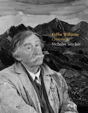 Limited publication to celebrate centennial of Sir Kyffn Williams, Nicholas Sinclair,