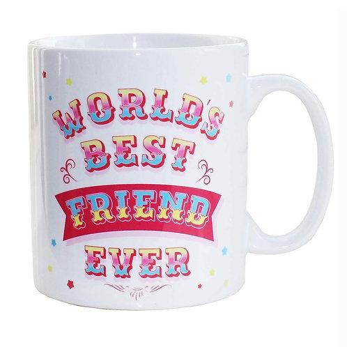 World's Best Friend Ever Mug