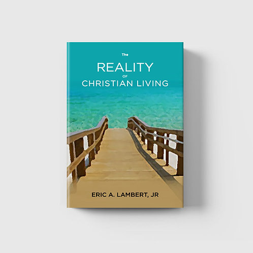 The Reality of Christian Living