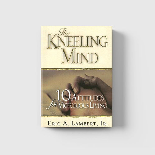 The Kneeling Mind