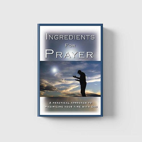 Ingredients for Prayer