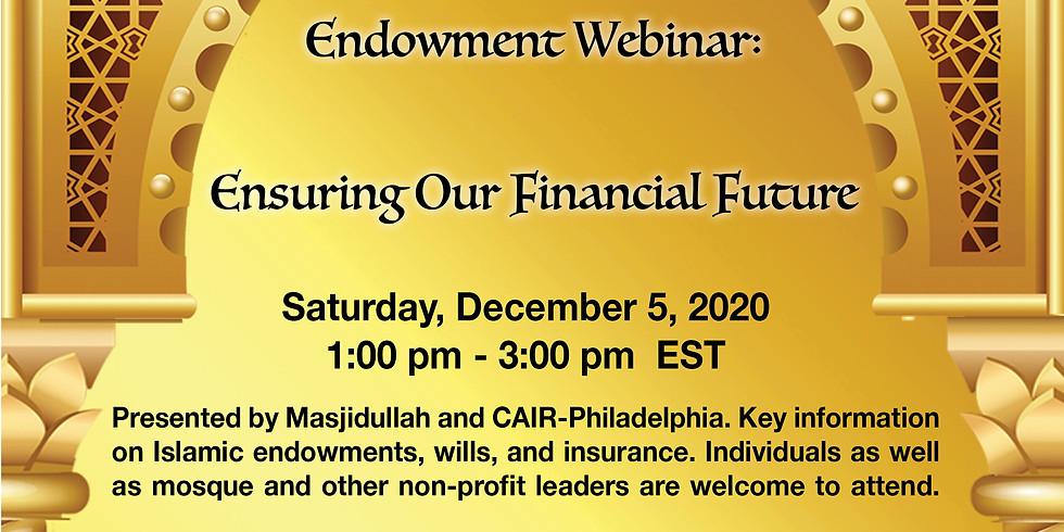 Islamic Endowment Webinar: Ensuring Our Financial Future