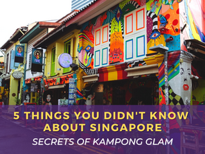 5 Things You Didn't Know About Singapore - Secrets of Kampong Glam