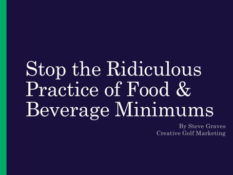 Stop the Ridiculous Practice of Food & Beverage Minimums - CMAA World Conference - Education Session