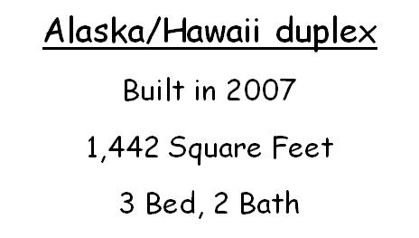 Alaska & Hawaii Duplex