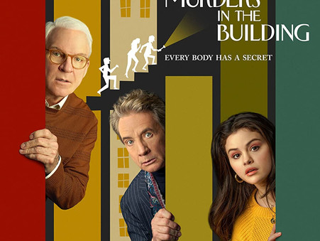 Only Murders In The Building- Bridging Boomers and Millennials with a Sensible Whodunnit