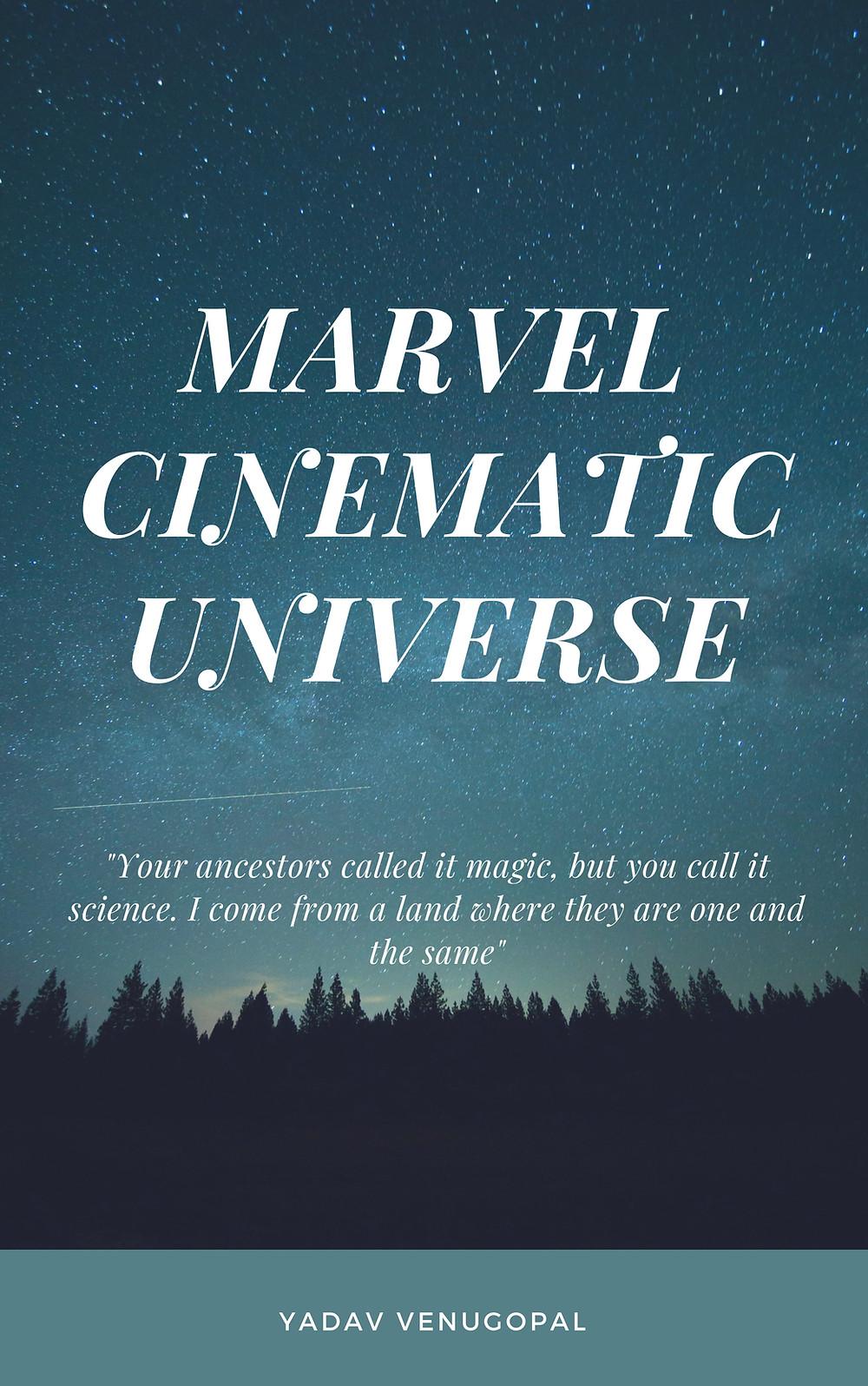 Marvel Cinematic Universe Quote Art - Yadav Venugopal