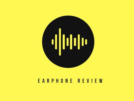 Earphone Review
