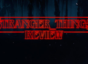 Stranger Things - Netflix Series Review