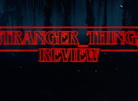 Stranger Things - Netflix Series Review