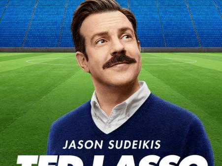 Ted Lasso (Apple Original Series)- A Heartwarming Sitcom