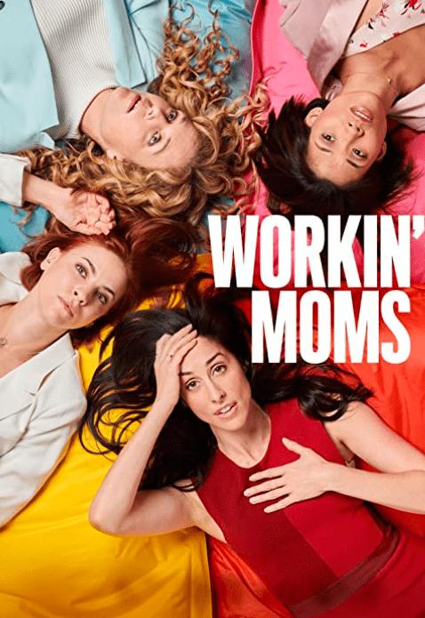 Workin' Moms Netflix Series