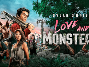 Love and Monsters (2020) Movie Review