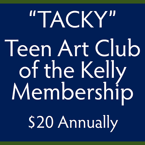 """TACKY"" Tean Art Club of the Kelly"