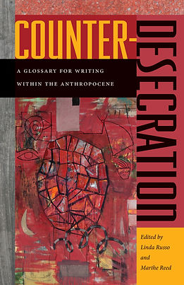 Counter-Dsecration A Glossary for Writing within the Anthropocene