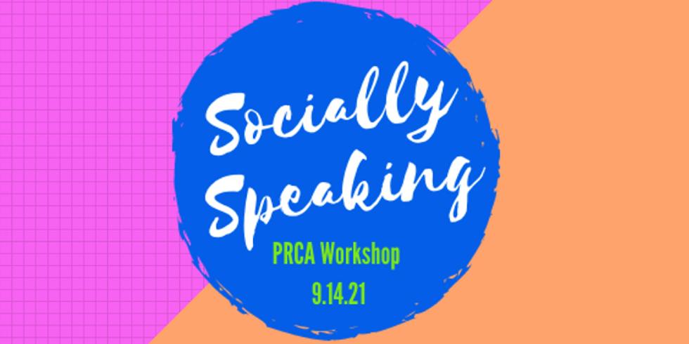 Socially Speaking - PRCA MGM Workshop