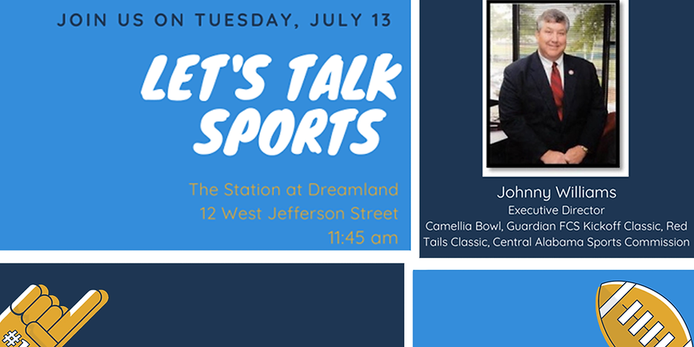 July 2021 Monthly Meeting - Let's Talk Sports!