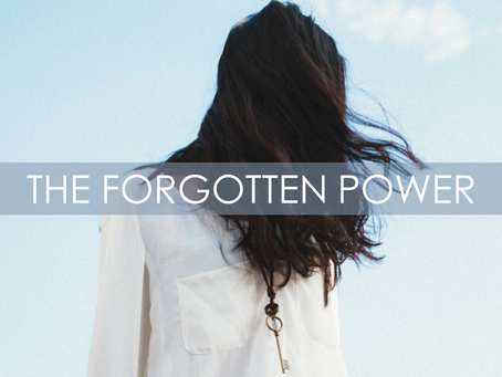 THE FORGOTTEN POWER!