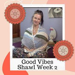Good Vibes Week 2.jpg