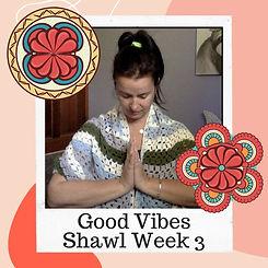 Good Vibes Week 3.jpg