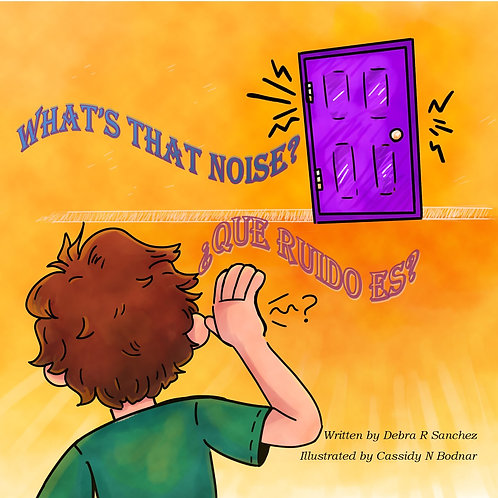 What's that Noise?: ¿Qué ruido es?