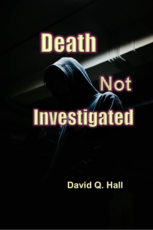 Death Not Investigated