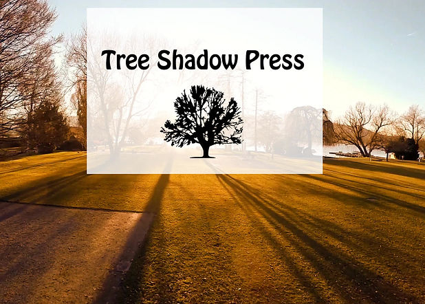Tree Shadow Press Intro