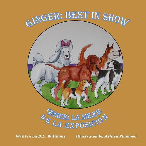 Ginger: Best In Show / Ginger: La Mejor de la Exposición