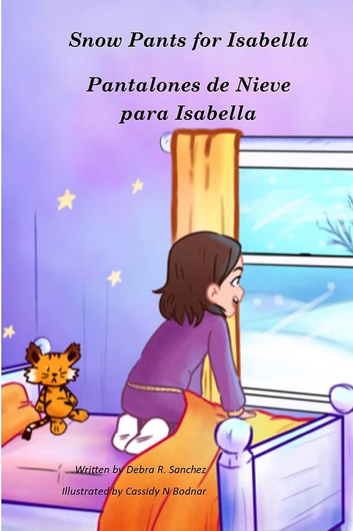 Snow Pants for Isabella / Pantalones de Nieve para Isabella