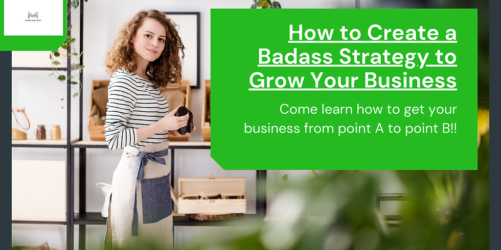 How to Create a Badass Strategy to Move Your Business Forward