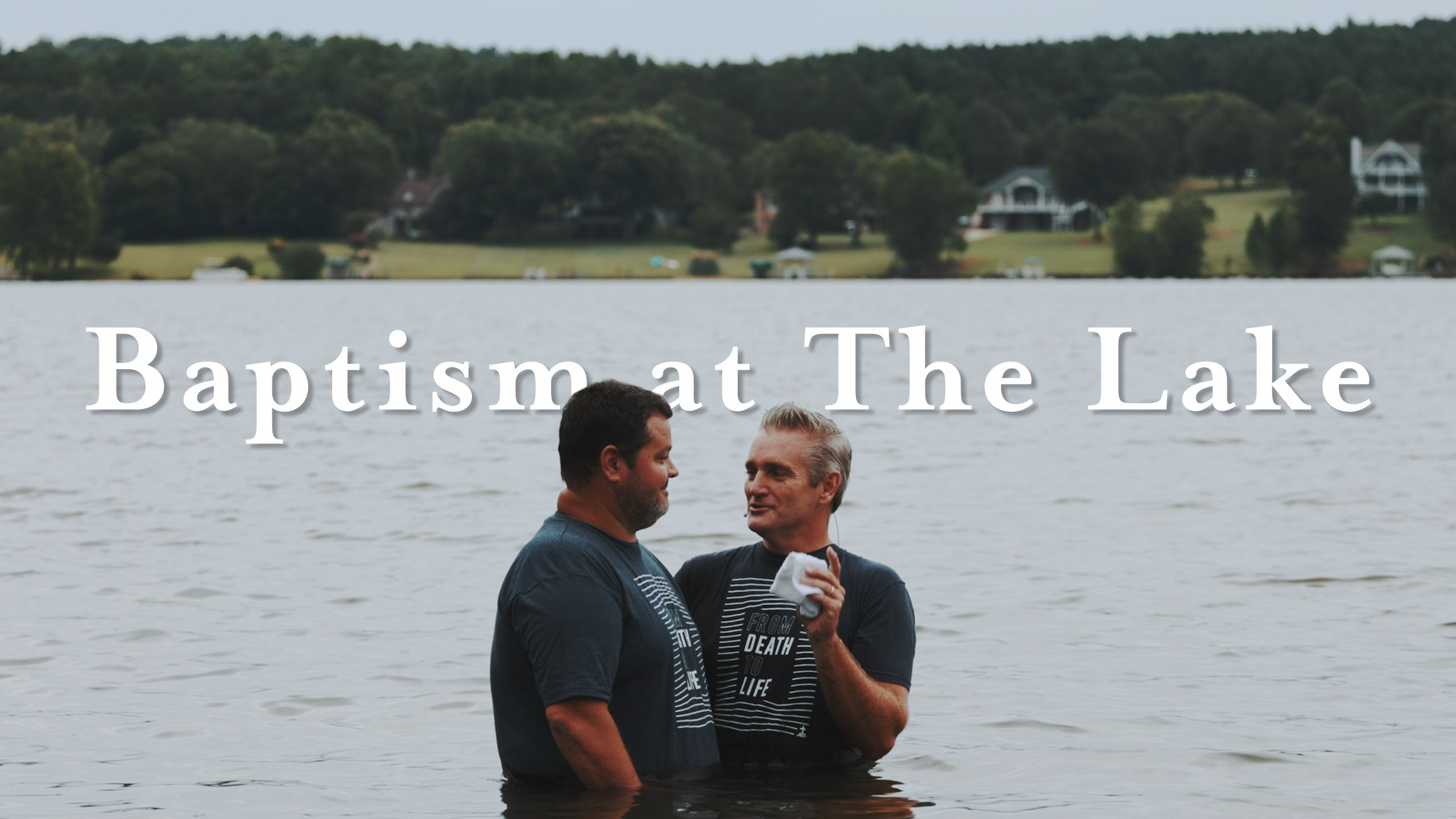Baptism at The Lake 2019