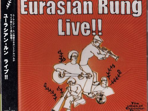 Eurasian Rung Ⅱ / Live!!