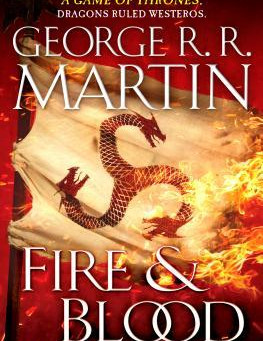 Fire and Blood by George R. R. Martin and House of the Dragon