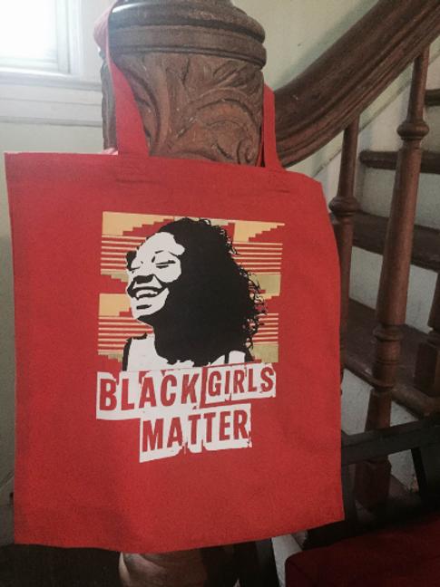 Black Girls Matter Tote Bag