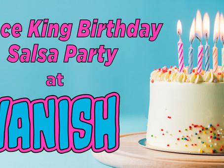 Dance King Birthday Salsa at Vanish Brewery!