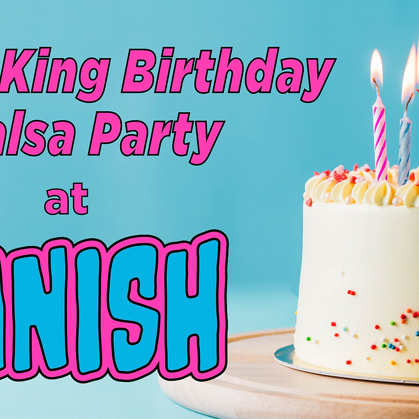 Dance King Birthday Salsa Party - June 2021