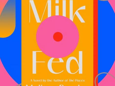 Literary Salon: Milk Fed by Melissa Broder (2021)