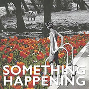 Something Happening - Small Circles - Si