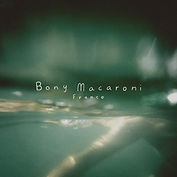 Bony Macaroni - France - Single Artwork.