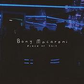 Bony Macaroni - Peace Of Shit Single Art