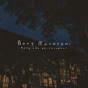 Bony Macaroni - Bony The Philosopher - S