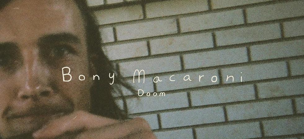 Bony Macaroni - Doom
