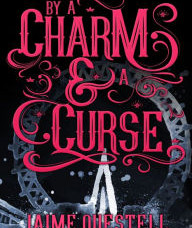 By A Charm and Curse Review