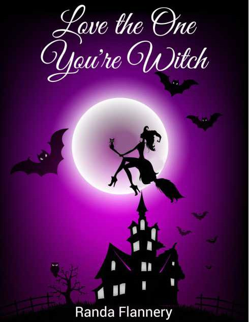 randa flannery love the one you're witch