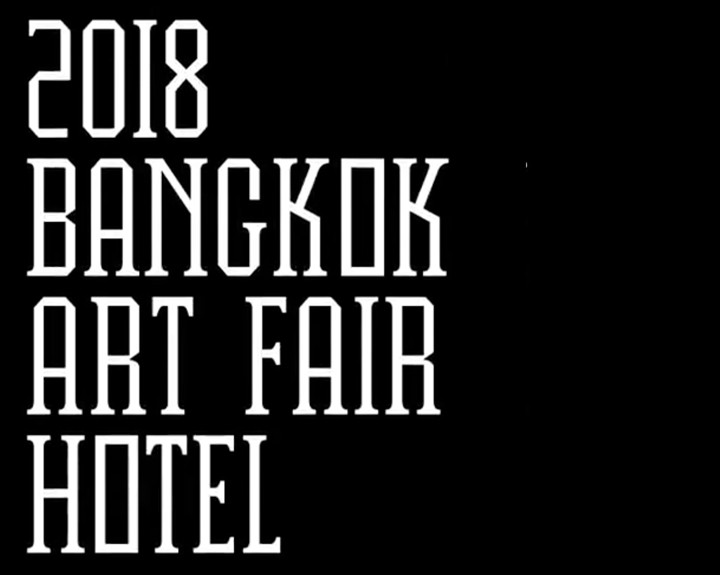 Hotel Art Fair Bangkok 2018