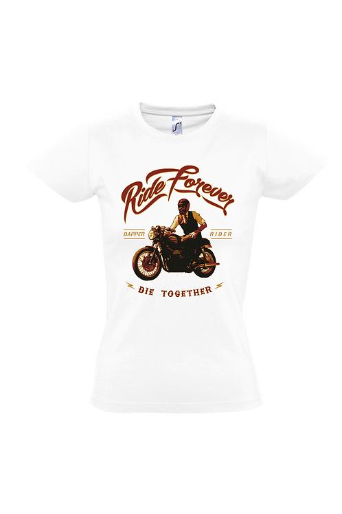 """Damen T-Shirt Weiß Aufdruck """"RIDE FOREVER"""""""