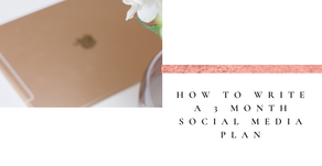 How to Write a 3 Month Social Media Plan for 2020