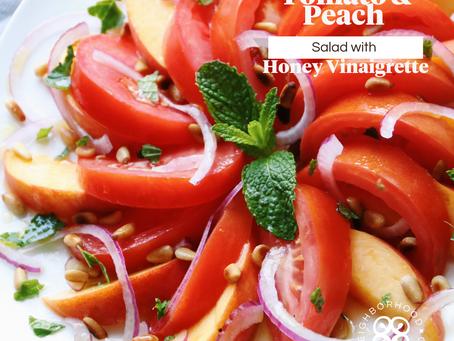 Tomato & Peach Salad w/ Honey Vinaigrette