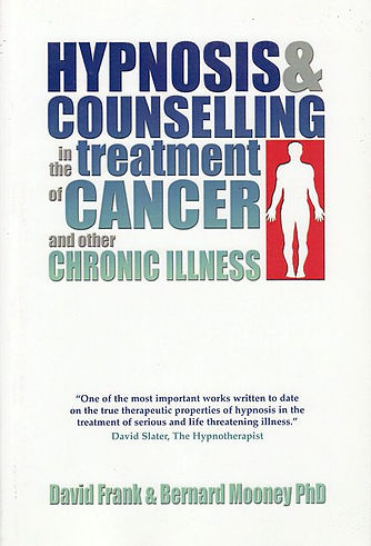 Hypnosis & Counselling in the Treatment of Cancer and other Chronic Illness Book Front Cover